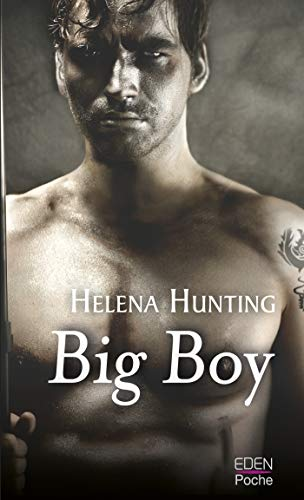 Big boy (Hard boy t. 3) par [Hunting, Helena]