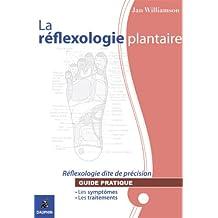 La réflexologie plantaire : Réflexologie dite de précision