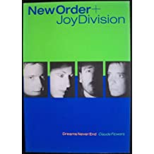 New Order Joy Division: Dreams Never End