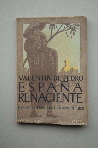Pedro, Valentín De - España Renaciente / Valentín De Pedro