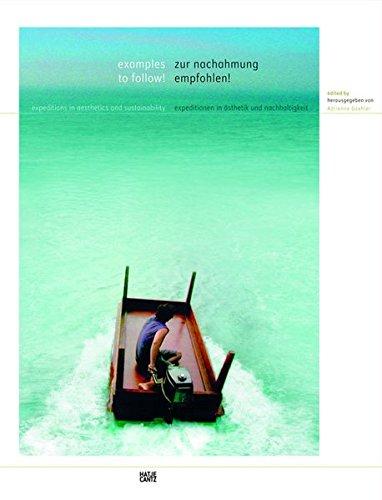 Zur Nachahmung empfohlen!: Expeditionen in Ästhetik und Nachhaltigkeit