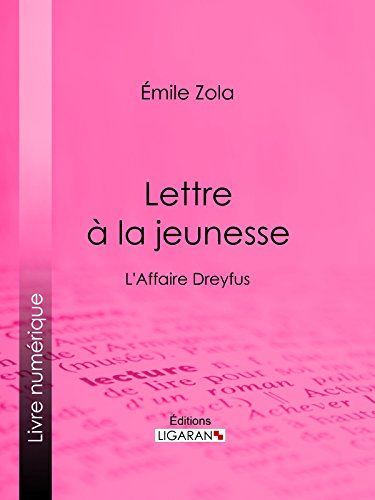 Lettre à la jeunesse: L'Affaire Dreyfus