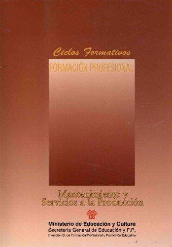 Mantenimiento y servicios a la producción. FP (Ciclos Formativos) por Anele