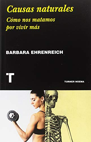 Causas naturales (Noema) por Barbara Ehrenreich