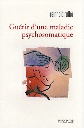 Guérir d'une maladie psychosomatique par Reinhold Ruthe