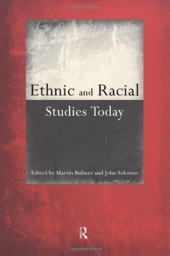 ethnic-and-racial-studies-today-by-martin-bulmer-1999-05-07