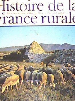 Histoire de la France rurale - tome 1 - La formati...