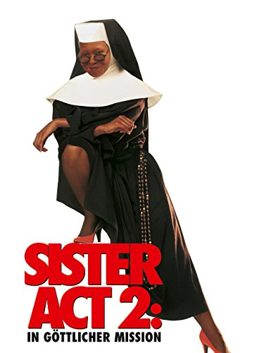 Sister Act 2 - In Göttlicher - Sister 2 Act