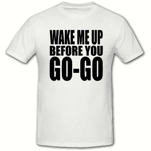 Wake Me Up Before You GO-GO Wham T Shirt