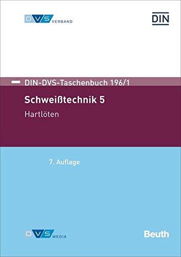 Schweißtechnik 5: Hartlöten (DIN-DVS-Taschenbuch)