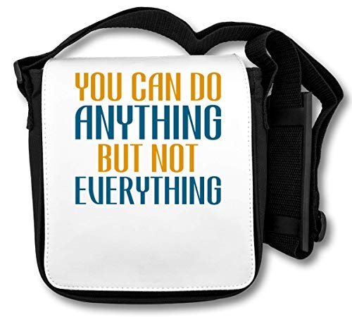 You Can Do Anything But Not Everything Borsa a tracolla