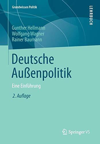 Deutsche Außenpolitik: Eine Einführung (Grundwissen Politik)