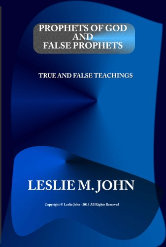 Prophets of God and False Prophets (English Edition)