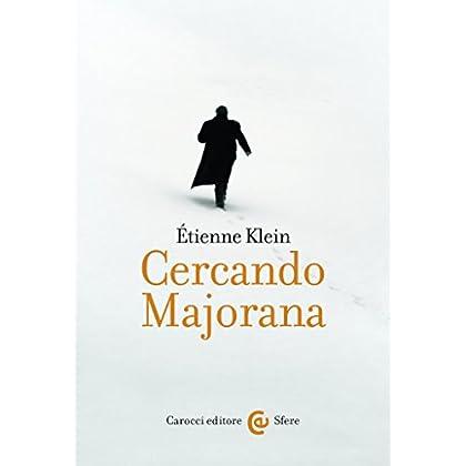 Cercando Majorana (Le Sfere)