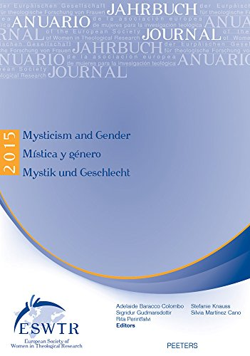 Mysticism and Gender - Mistica y Genero - Mystik Und Geschlecht (Journal of the European Society of Women in Theological Research)