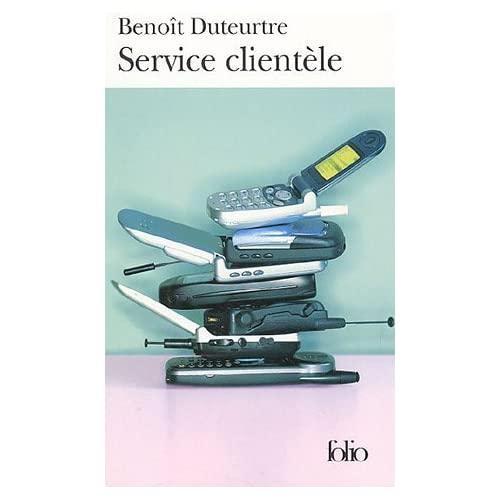 Service Clientele (Folio) (French Edition) by Benoi Duteurtre(2005-02-01)