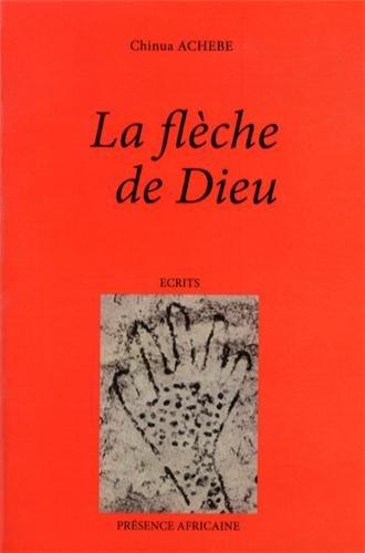 La flèche de Dieu par Chinua Achebe