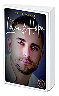 Love and hope, tome 4 : Scott par Julie Dauge