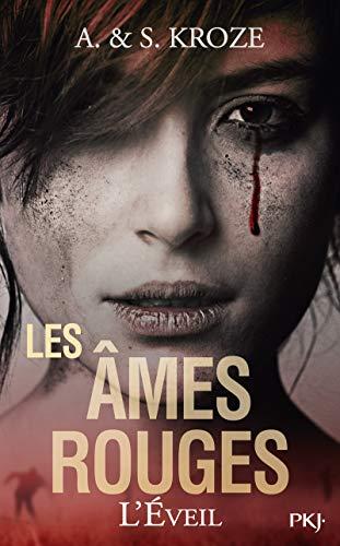 Les âmes rouges - tome 01 : L'éveil (1) par Alicia KROZE