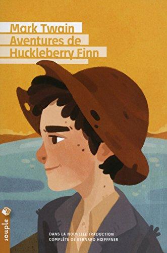 Aventures de Huckleberry Finn (Nouvelle traduction) par Mark Twain