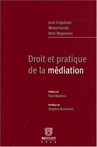 Droit et pratique de la médiation