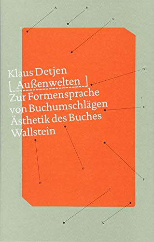 Außenwelten: Zur Formensprache von Buchumschlägen (Ästhetik des Buches) Buch-Cover