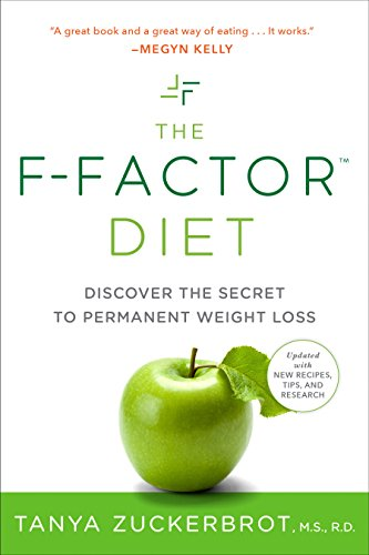 The F-Factor Diet: Discover the Secret to Permanent Weight Loss: Discover the Secret of Permanent Weight Loss por Tanya Zuckerbrot