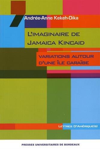 L'imaginaire de Jamaica Kincaid : Variations autour d'une le carabe