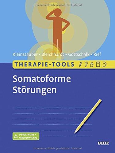 Therapie-Tools Somatoforme Störungen: Mit E-Book inside und Arbeitsmaterial