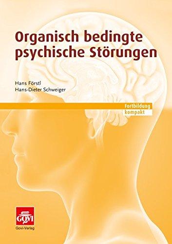 Organisch bedingte psychische Störungen: Fortbildung kompakt (Govi)