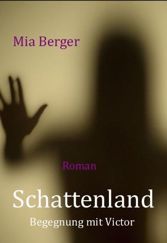 Schattenland - Begegnung mit Victor