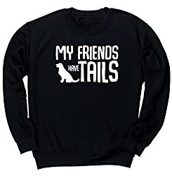 HippoWarehouse My Friends Have Tails (Dog) unisex jumper sweatshirt pullover