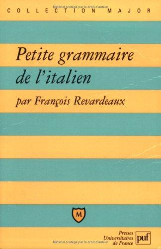 Petite grammaire de l'italien par François Revardeaux