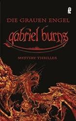 Gabriel Burns - Die Grauen Engel: Mystery Thriller