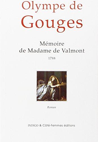 Mémoire de Madame de Valmont par Olympe de Gouges
