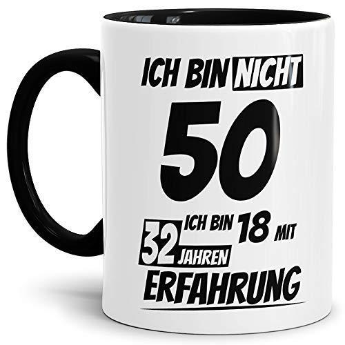 Geburtstags-Tasse Ich Bin 50 mit 32 Jahren Erfahrung Innen & Henkel Schwarz/Geburtstags-Geschenk/Geschenkidee/Scherzartikel/Lustig/mit Spruch/Witzig/Spaß/Fun/Kaffeetasse/Mug