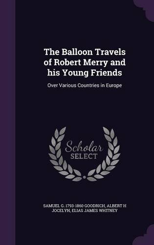 The Balloon Travels of Robert Merry and His Young Friends