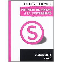 Matemáticas II. Pruebas de Acceso a la Universidad. (Selectividad/PAU 2011)