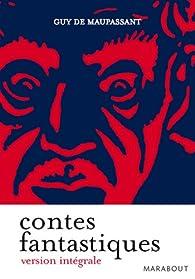 Contes fantastiques par Guy de Maupassant
