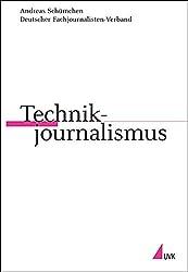 Technikjournalismus (Praktischer Journalismus)