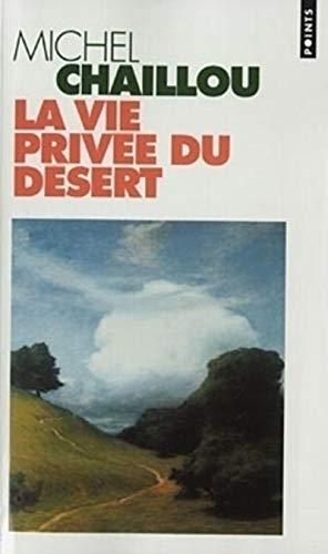 La vie privée du désert