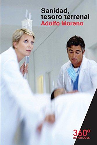Sanidad, tesoro terrenal (Reportajes 360)
