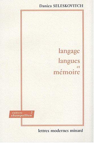 Langage, langues et mémoire. Etude de la prise de notes en interprétation consécutive