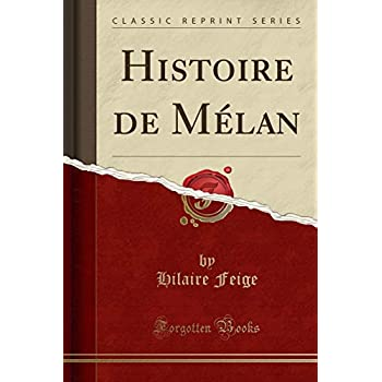 Histoire de Mélan (Classic Reprint)