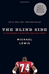 The Blind Side: Evolution of a Game by Lewis, Michael (2007) Paperback