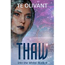 Thaw (Into the White Book 4)