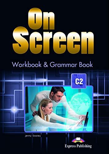 ON SCREEN C2 WORKBOOK & GRAMMAR BOOK