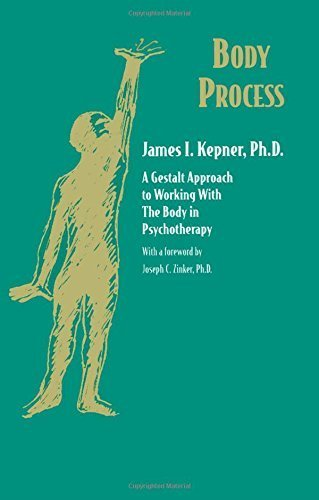 Body Process: A Gestalt Approach to Working with the Body in Psychotherapy (Gestalt Institute of Cleveland Book Series) by James I. Kepner (1997-12-13)