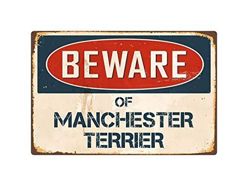 Moonluna Blechschild mit Aufschrift Beware of Manchester Terrier, 20,3 x 30,5 cm -