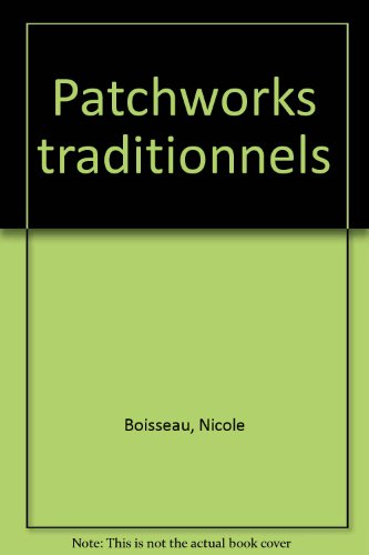 Patchworks traditionnels, volume 2